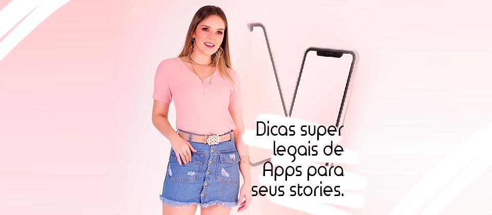 DICAS DE APP PARA EDIÇÃO DE STORIES